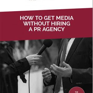 Cover of How to get media without hiring a PR firms